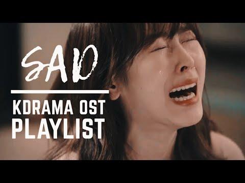 [ Playlist ]  Korean Drama OST 🎼| Sad Song😢