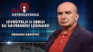 Dragan Radović - Izvršitelji u Srbiji su savremeni lešinari!