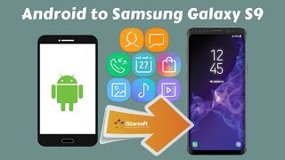 Transfer, Copy or Move Contents from Android to Samsung Galaxy S9