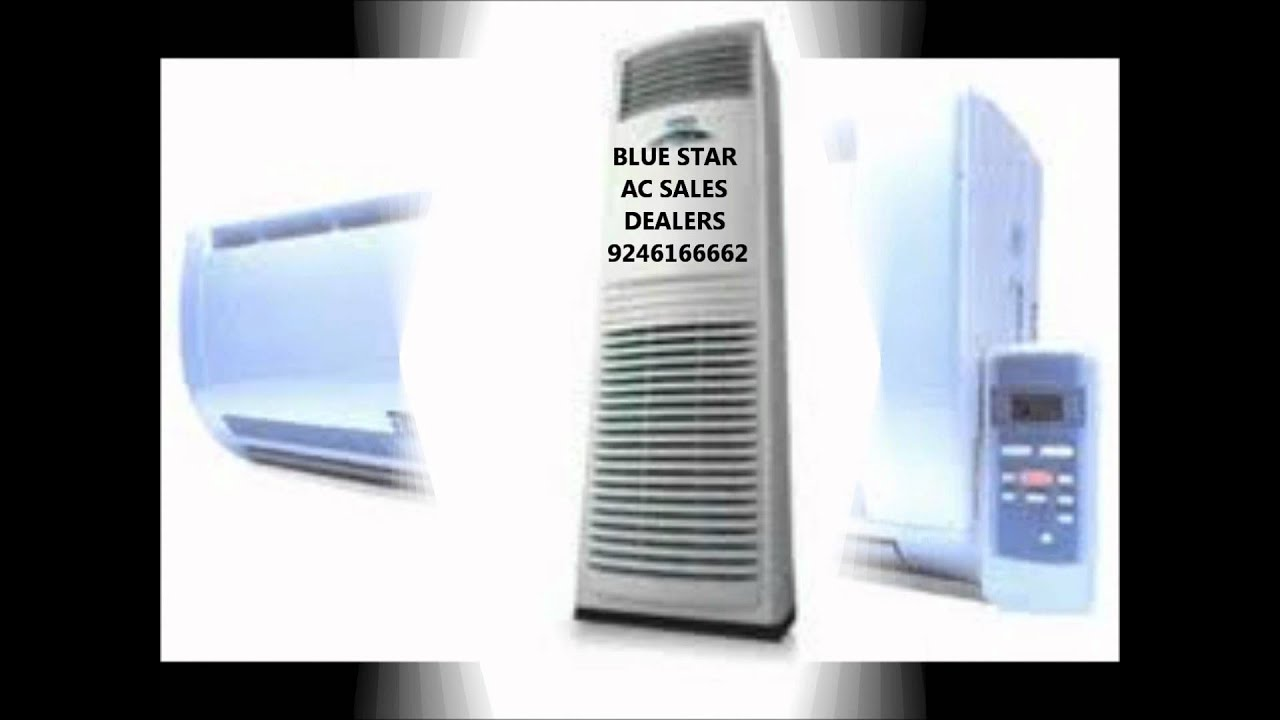 blue star ac dealers in hyderabad 9246155552 , 9246155553 - youtube
