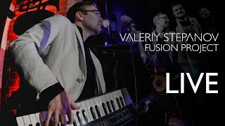 Download Valeriy Stepanov Fusion Project – Live Mp3 and Videos