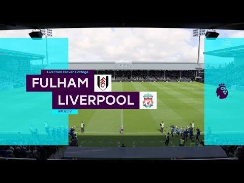 Fulham vs Liverpool 1-2   Premier League - EPL   17.03.2019