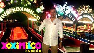 XOXIMILCO CANCÚN -🎉🎉 Celebrando con amigos en las TRAJINERAS 🎉🎉