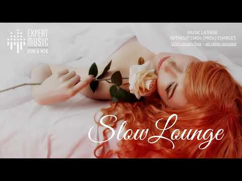 Licensed music for business 'Slow Lounge'