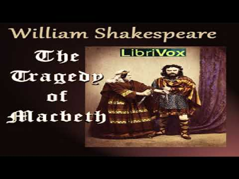 Tragedy of Macbeth (Version 2) | William Shakespeare | Tragedy | Talking Book | English | 1/2