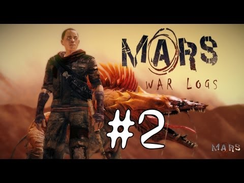 Let's play - Mars War Logs #2 - Les galeries du puits de forage