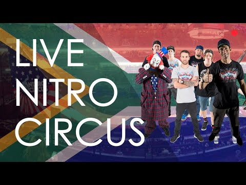 LIVE FROM NITRO CIRCUS SHOW IN CAPE TOWN ,SOUTH AFRICA