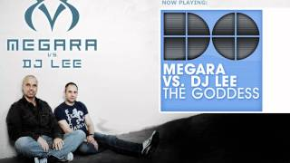 Megara vs Dj Lee - The Goddess (Backslash vs Mikkas Single Edit)
