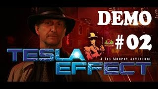 Tesla Effect: A Tex Murphy Adventure PC DEMO Gameplay Walkthrough #2