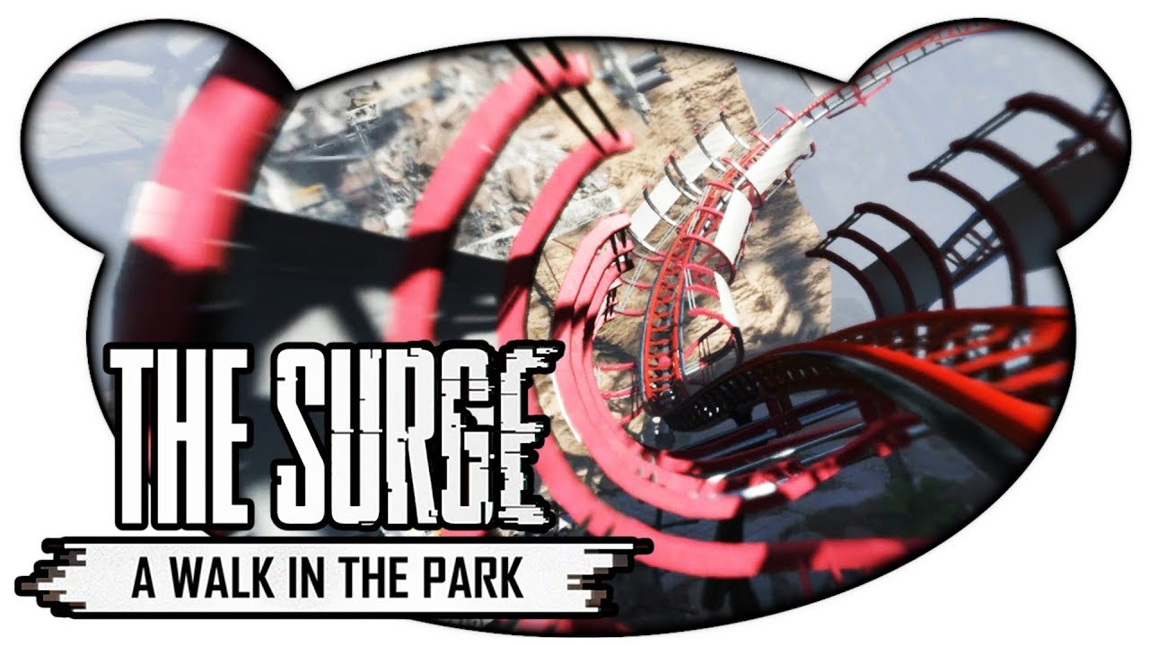 the surge a walk in the park 06 ritt auf der achterbahn let 39 s play deutsch gameplay bruugar. Black Bedroom Furniture Sets. Home Design Ideas