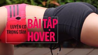 [HIIT SERIES] Ngày 6 - Cơ Trọng Tâm Với Bài Tập Hover / Planking | Hana Giang Anh | Workout #46