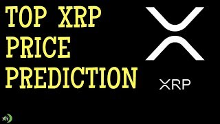 TOP XRP (RIPPLE) PRICE PREDICTION