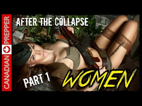After the Collapse: Women VS Men (Part 1) | Canadian Prepper
