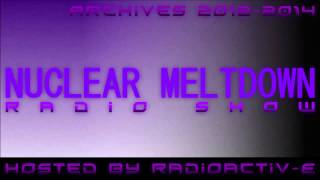 Nuclear Meltdown Radio Show Episode 28 (09-06-2013)