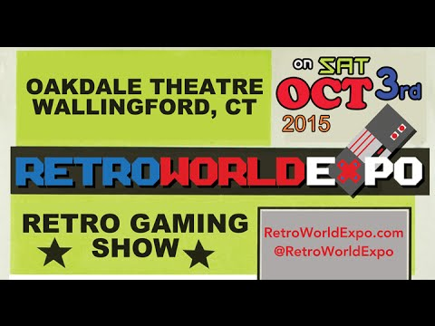 RetroWorld Expo - Oct 3, 2015 - Wallingford, CT - Oakdale Theatre