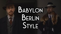 The Style of Babylon Berlin - Classic menswear and Gereon Rath