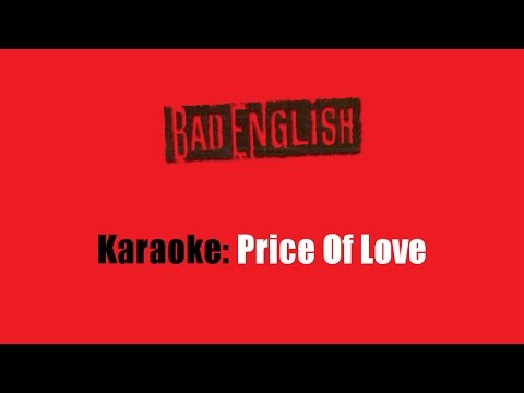 Karaoke: Bad English / Price Of Love