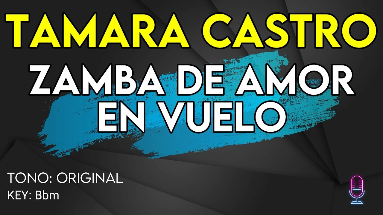 Tamara Castro - Zamba de Amor en Vuelo (LA VOZ ARGENTINA 2021) - Karaoke Instrumental