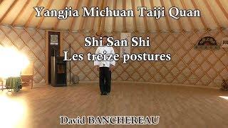 Shi San Shi - les 13 postures du style Yangjia Michuan Taiji Quan