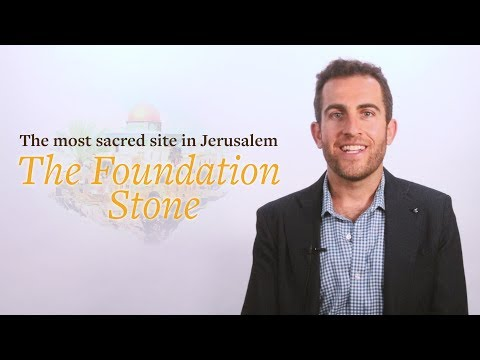 The most sacred site in Jerusalem - The Foundation Stone. By Professor Lipnick