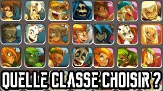 [Dofus] Quelle Classe Choisir Dans Dofus ?