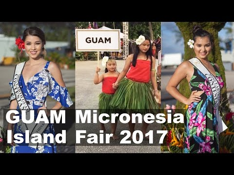 GUAM Micronesia Island Fair 2017. Part 1-2