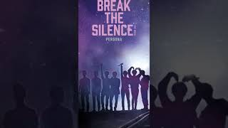 BTS (방탄소년단) 'BREAK THE SILENCE: THE MOVIE' Moving Poster