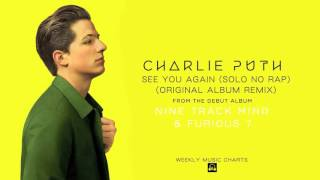 Charlie Puth - See You Again (Solo) [Album Remix Not Piano Version]