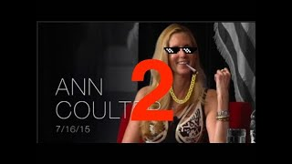 Ann Coulter Thug Life Compilation 2
