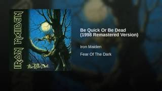 Be Quick Or Be Dead (1998 Remastered Version)