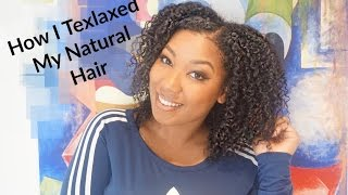 How I Texlax my Natural Hair using Just For Me
