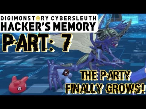 THE PARTY FINALLY GROWS! | Digimon: Cyber Sleuth - Hacker's Memory | Part: 7