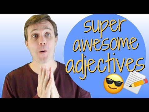 10-advanced-adjectives-to-help-you-sound-smarter