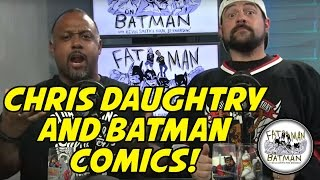 CHRIS DAUGHTRY! - FAT MAN ON BATMAN 028
