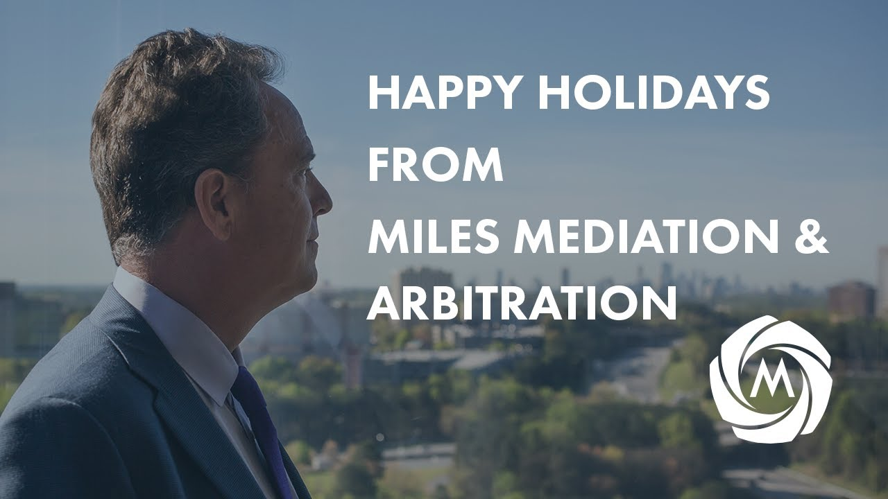 Happy Holidays from Miles Mediation & Arbitration video