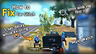 Fix car glitch 1 sec delay while exiting in pubg mobile | 100% working | pubg mobile Hindi