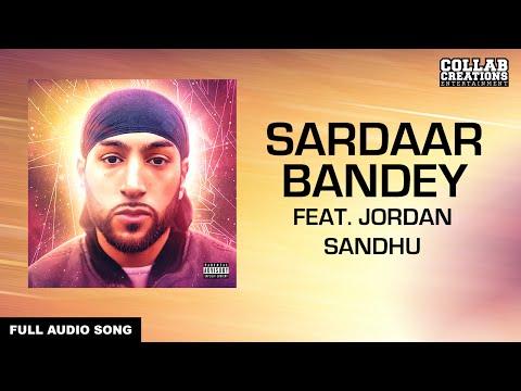 manni-sandhu,-jordan-sandhu-|-sardaar-bandey-(full-audio-song)-latest-punjabi-songs-2016