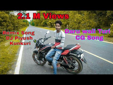 Daru Wali Turi 🍾🍾🍾GG Song Mix // New CG ❤Remix❤ Song DJ Piyush Pathalgaon Kunkuri