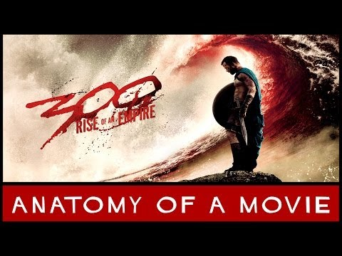 300 Rise of an Empire | Anatomy of a Movie