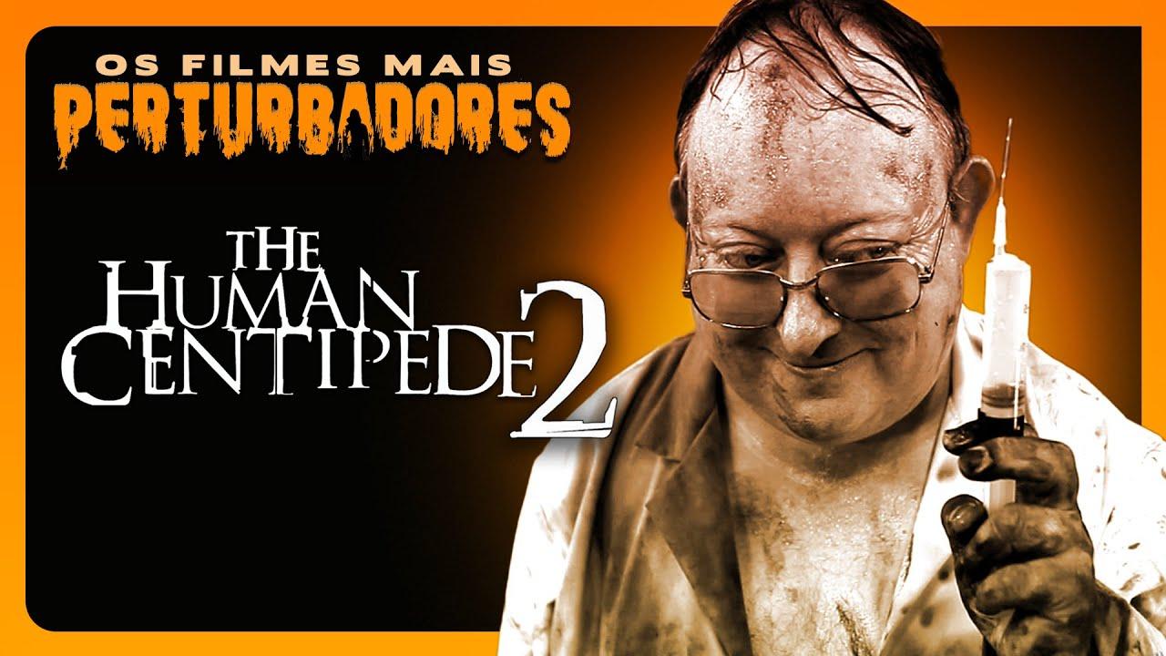CENTOPEIA HUMANA 2: Os Filmes Mais Perturbadores #09