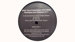 Black Jazz Consortium - You Take Me Higher (Feat. Minako)