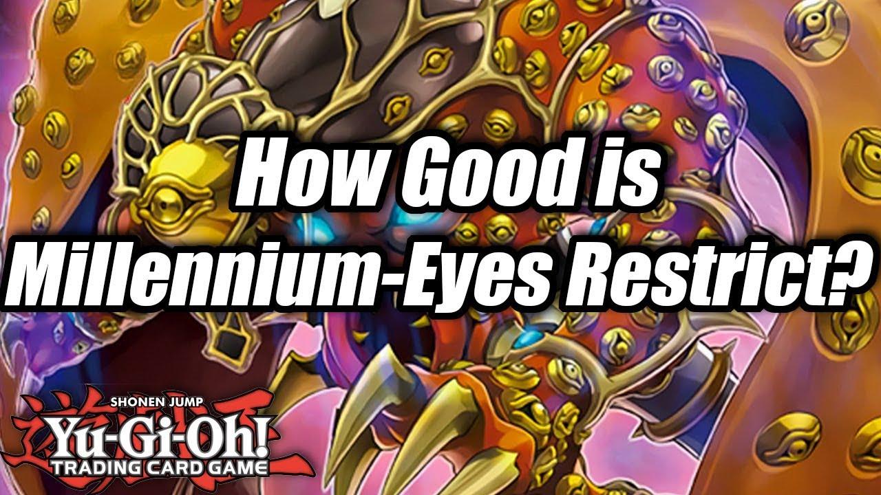 Yu-Gi-Oh! How Good is Millennium-Eyes Restrict?