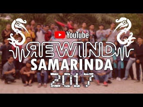 YOUTUBE REWIND SAMARINDA 2017 - Dari Tepian untuk Indonesia