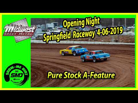 S03 E172 Pure Stock A Feature- Opening Night Springfield Raceway 4-06-2019 #DirtTrackRacing