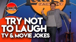 Try Not to Laugh   TV and Movie Jokes   Laugh Factory Stand Up Comedy