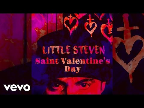 Little Steven  Saint Valentine's Day