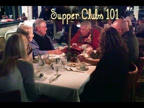 Supper Club 101
