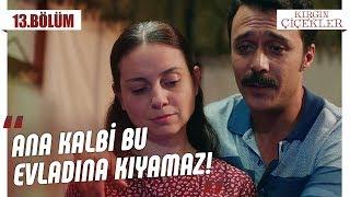 Kemal'den ibretlik hikaye! - Kırgın Çiçekler 13.Bölüm