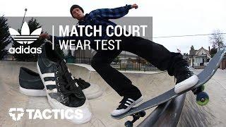 Adidas Matchcourt Skate Shoes Wear Test Review - Tactics