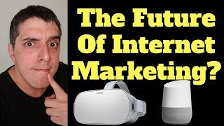 Oculus Go, Google Home And The Future Of Content Marketing